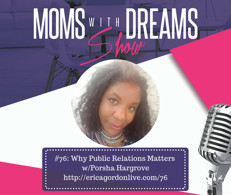MWD 076: Why Public Relations Matters w/Porsha Hargrove